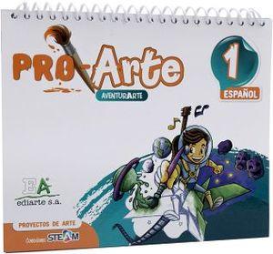 PROARTE 1 PRIM.  -PROYECTOS DE ARTE-  (ESPAÑOL)