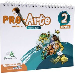 PROARTE 2 PRIM.  -PROYECTOS DE ARTE-  (ESPAÑOL)