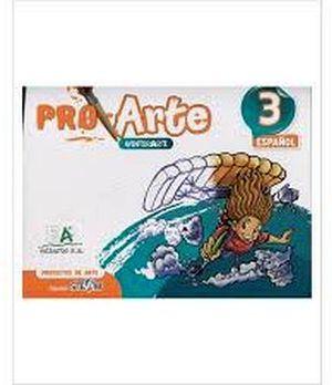 PROARTE 3 PRIM.  -PROYECTOS DE ARTE-  (ESPAÑOL)