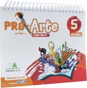 PROARTE 5 PRIM.  -PROYECTOS DE ARTE-  (ESPAÑOL)