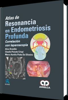 ATLAS DE RESONANCIA EN ENDOMETRIOSIS PROFUNDA