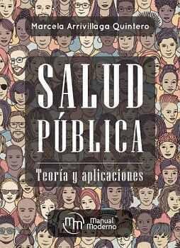 SALUD PÚBLICA -TEORÍA Y APLICACIONES-