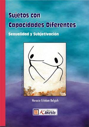 SUJETOS CON CAPACIDADES DIFERENTES