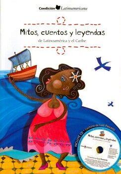 MITOS, CUENTOS Y LEYENDAS C/CD (DE LATINOAMERICA Y EL CARIBE)