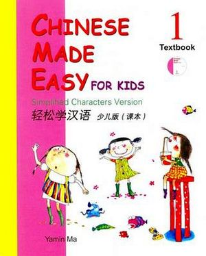 CHINESE MADE EASY FOR KIDS 1 TEXTBOOKS