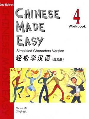 CHINESE MADE EASY WORKBOOK 4