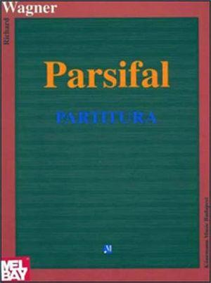 PARSIFAL   (PARTITURA)