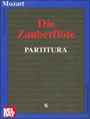 DIE ZAUBERFLOTE   (PARTITURA)