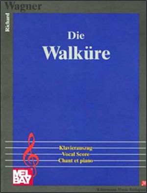 DIE WALKURE (PARTITURA)