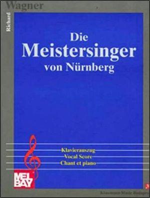 DIE MEISTERSINGER VON NURNBERG  (PARTITURA)