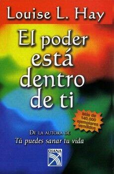 PODER ESTA DENTRO DE TI, EL