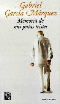 MEMORIA DE MIS PUTAS TRISTES (RUSTICO)    750999123612