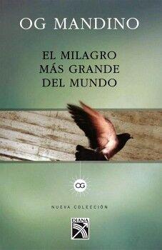 MILAGRO MAS GRANDE DEL MUNDO, EL (NVA. COLECCION)