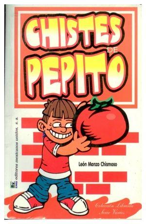 CHISTES DE PEPITO  -LB-  (HIDRO)