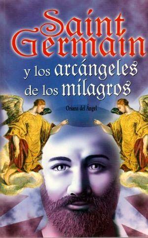 SAINT GERMAIN Y LOS ARCANGELES DE LOS MILAGROS -LB/CIENC- (HIDRO)