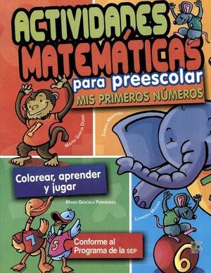 ACTIVIDADES MATEMATICAS PARA PREESCOLAR -MIS PRIMEROS NUMEROS-