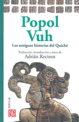 POPOL VUH. ANTIGUAS HISTORIAS DEL QUICHE
