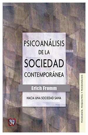 PSICOANALISIS DE LA SOCIEDAD CONTEMPORANEA
