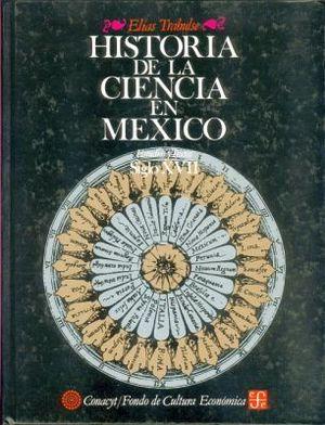 HISTORIA DE LA CIENCIA EN MEXICO II