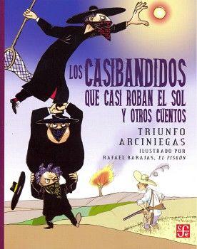 CASIBANDIDOS QUE CASI ROBAN EL SOL, LOS