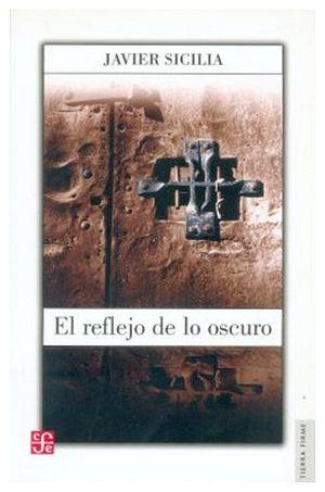 REFLEJO DE LO OSCURO, EL