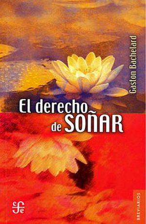 DERECHO DE SOÑAR, EL                          BREVIARIO