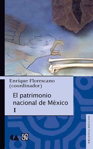 PATRIMONIO NACIONAL DE MEXICO I