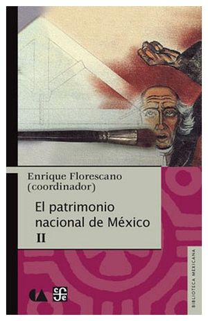 PATRIMONIO NACIONAL DE MEXICO II