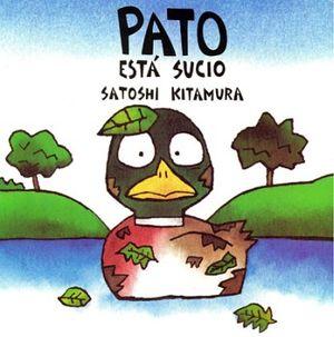 PATO ESTA SUCIO