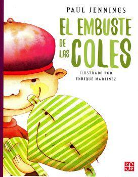 EMBUSTE DE LAS COLES, EL  (COL. A LA ORILLA DEL VIENTO)