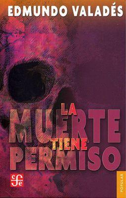 MUERTE TIENE PERMISO  (POP.)