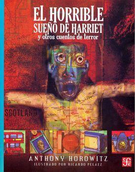 HORRIBLE SUEÑO DE HARRIET Y OTROS CUENTOS, EL (COL.A LA ORILLA)