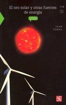 ORO SOLAR Y OTRAS FUENTES DE ENERGIA, EL