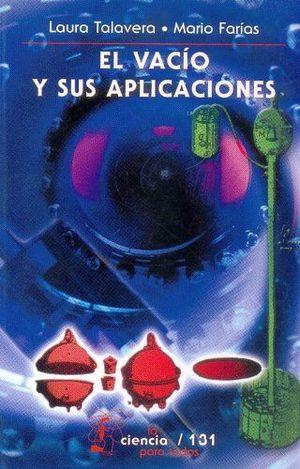 VACIO Y SUS APLICACIONES, EL (AZUL)
