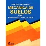 MECANICA DE SUELOS VOL. I 3ED.