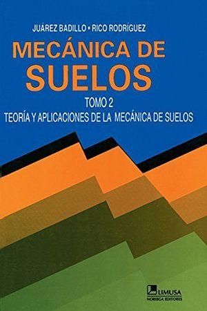 MECANICA DE SUELOS VOL. II 2ED.