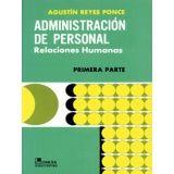 ADMINISTRACION DE PERSONAL 1RA. PARTE -RELACIONES HUMANAS-