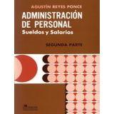 ADMINISTRACION DE PERSONAL 2DA. PARTE -SUELDOS Y SALARIOS-