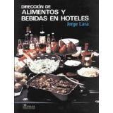 DIRECCION DE ALIMENTOS Y BEBIDAS EN HOTELES