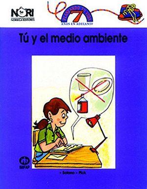 TU Y EL MEDIO AMBIENTE