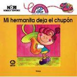 MI HERMANITA DEJA EL CHUPON