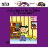 A DANIEL YA LE VA BIEN EN LA ESCUELA