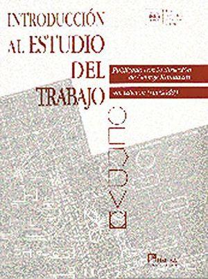 INTRODUCCION AL ESTUDIO DEL TRABAJO (RUSTICO) 4ED.
