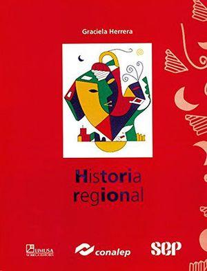 HISTORIA REGIONAL (CONALEP)