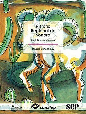 HISTORIA REGIONAL DE SONORA (CONALEP)