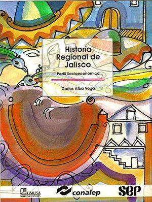 HISTORIA REGIONAL DE JALISCO (CONALEP)