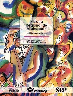 HISTORIA REGIONAL DEL ESTADO DE MICHOACAN (CONALEP)