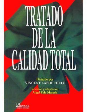 TRATADO DE LA CALIDAD TOTAL