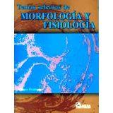 TEMAS SELECTOS DE MORFOLOGIA Y FISIOLOGIA