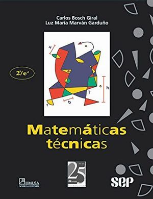 MATEMATICAS TECNICAS 2ED. (CONALEP)